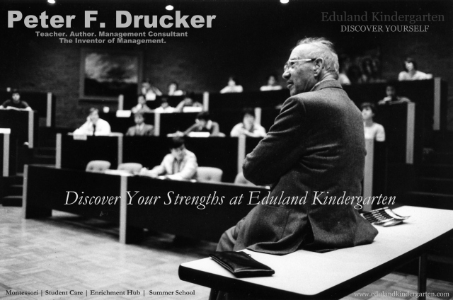 "Peter F. Drucker (Nov.19th 1909 - Nov.11th 2005) ""Start with what is right rather than what is acceptable"""