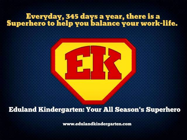 Eduland Kindergarten: Your All Seasons Superhero